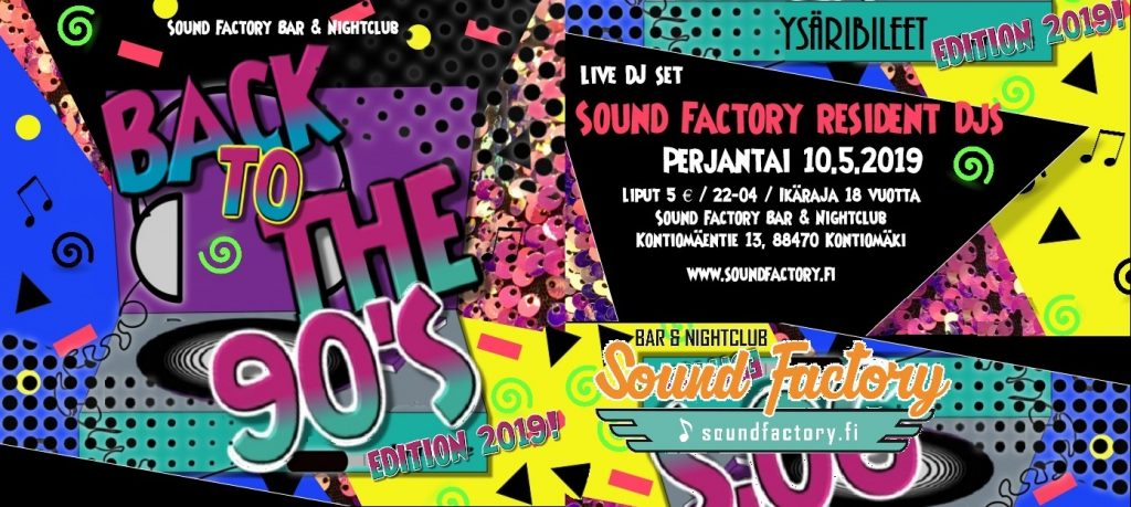 Back To The 90s perjantaina 10.5.2019