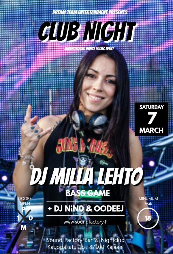 Club Night tapahtumassa lauantaina 7.3.2020 pääesiintyjänä DJ Milla Lehto.